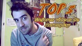 getlinkyoutube.com-TOP 5: Los mejores vídeos de AuronPlay
