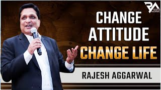 getlinkyoutube.com-Change Attitude Change Life_By Rajesh Aggarwal | Full Video 2016