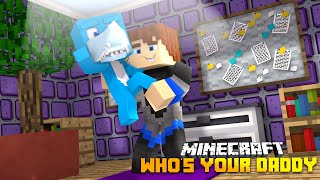 Minecraft  - WHO'S YOUR DADDY? THE BABY BURNS THE HOUSE DOWN!!