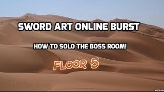 getlinkyoutube.com-Sword Art Online Burst Roblox - How to get to boss room and solo floor 5!