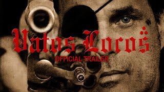 getlinkyoutube.com-Vatos Locos (Trailer)