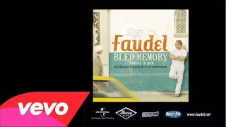 getlinkyoutube.com-Faudel - Sidi Hbibi (Officiel Audio)