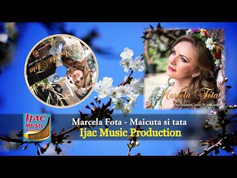 Marcela Fota - Maicuta si tata     NOU 2014
