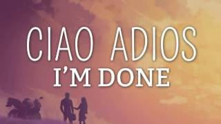 Anne Marie   Ciao Adios (Lyrics / Lyric Video)