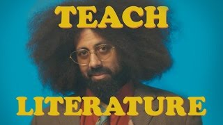 Reggie Watts - TEACH: LITERATURE
