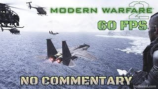 getlinkyoutube.com-Call of Duty: Modern Warfare 2 - Full Game Walkthrough 【NO Commentary】 【60FPS】