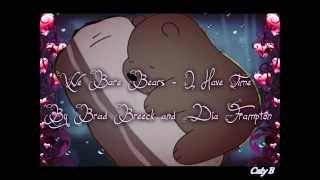 We Bare Bears ~ I Have Time Lyric Video