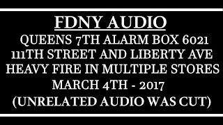 FDNY - Audio - Queens 7th Alarm Box 6021 - 3/4/17