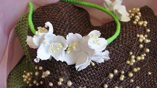 getlinkyoutube.com-Жасмин из фоамирана - ободок для волос. Мастер класс. Цветы из фоамирана.