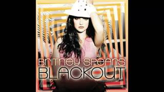 getlinkyoutube.com-Britney Spears - Blackout (Full Album 2007 - all 15 original tracks)