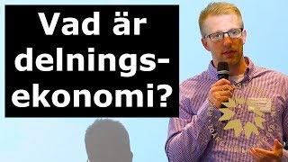 SIN18 - Vad är delningsekonomi från ett akademiskt perspektiv?