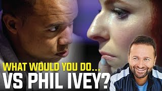 What Would You Do vs Phil Ivey
