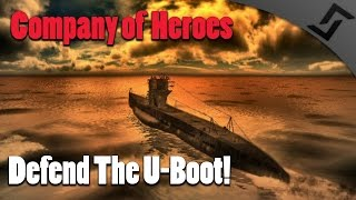getlinkyoutube.com-Company of Heroes - Europe at War - Defend the U-Boot!