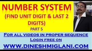 getlinkyoutube.com-Number System (How to find Unit Digit and Last 2 digits) Part 5 by Dinesh Miglani