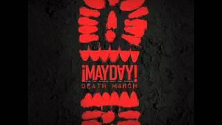 ¡Mayday! - Death March