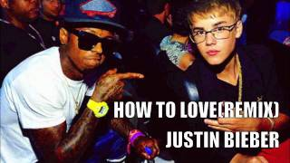 Justin bieber - How to love (remix)