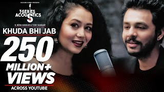 getlinkyoutube.com-Khuda Bhi Jab Video Song | T-Series Acoustics | Tony Kakkar & Neha Kakkar⁠⁠⁠⁠ | T-Series