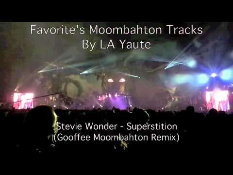 Stevie Wonder - Superstition (Gooffee Moombahton Remix)