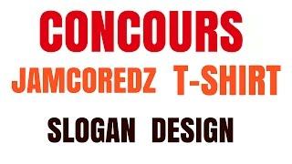 Concour JamCore T shirts  SLOGAN Design