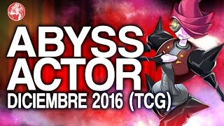 getlinkyoutube.com-Abyss Actor TCG (December/ Diciembre 2016) [Duels & Decklist] (Yu-Gi-Oh) Post Destiny Soldiers