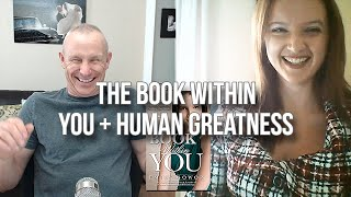 GQ 226: The Book Within You + Human Greatness