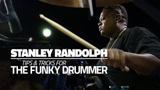 getlinkyoutube.com-Stanley Randolph - Tips & Tricks For The Funky Drummer (FULL DRUM LESSON)