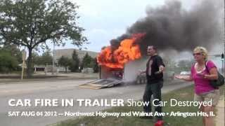 getlinkyoutube.com-Show Car 1969 Camaro Destroyed by Fire During Transport in Trailer on Route 14, Arlington Heights