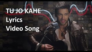 Tu Jo Kahe Lyrics Video Song  |  Palash Muchhal, Parth Samthaan &  Anmol Malik