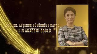 Milli Mücadelenin 100. Yılı Ödülleri: Ayşenur Büyükgöze Kavas (Yılın Akademi Ödülü)