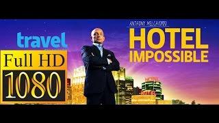 getlinkyoutube.com-Hotel Impossible Season 4 Eps 11-12-13 HD