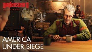 Wolfenstein II: The New Colossus - America Under Siege