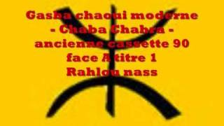 getlinkyoutube.com-gasba chaoui moderne - cheba chahra - rahlou nass
