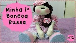 getlinkyoutube.com-#12 - JULHO todo dia -  Minha primeira Boneca Russa
