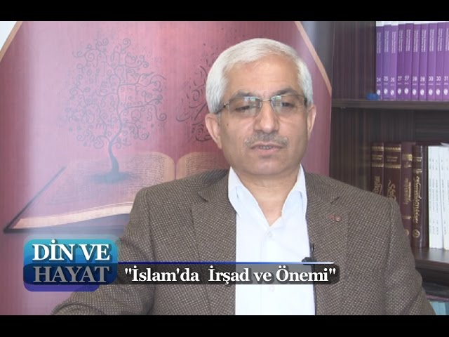 Din ve Hayat 6. Bölüm - İslamda İrşad ve Önemi