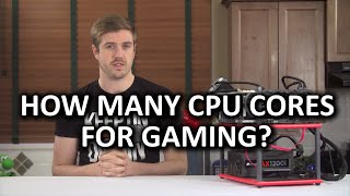 getlinkyoutube.com-CPU Cores for Gaming: How many do you need? - Q1 2015 Update
