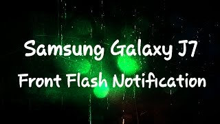 getlinkyoutube.com-Samsung Galaxy J7 Front Flash Notification Trick