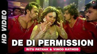 getlinkyoutube.com-De Di Permission Official Video   Mumbai Can Dance Saalaa   Rakhi Sawant