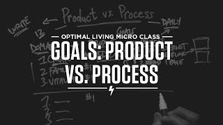 Goals Process