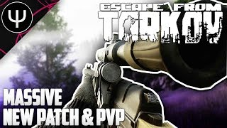 getlinkyoutube.com-Escape From Tarkov — Massive NEW Patch and AS VAL PvP Carnage Gameplay!