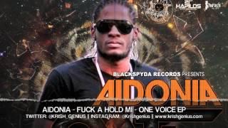 Aidonia - Fuck A Hold Mi