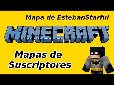 Mapas de Subs - EstebanStarful - Volvemos a los orígenes!