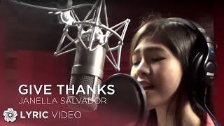getlinkyoutube.com-JANELLA SALVADOR - Give Thanks (Official Lyric Video)