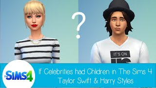 getlinkyoutube.com-If Celebrities Had Children in The Sims 4: Taylor Swift & Harry Styles