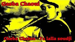 getlinkyoutube.com-Gasba Chaoui - Cheba chahra - Ya lalla soudji