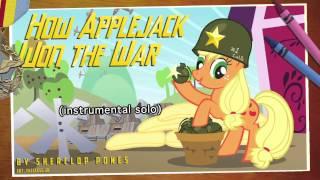 getlinkyoutube.com-How Applejack Won The War (original song)