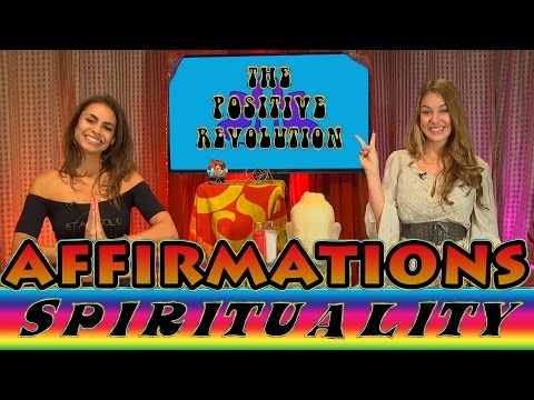 Positive Affirmations on The Positive Revolution Presents Spirituality