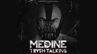 Medine - Trash Talking