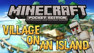 getlinkyoutube.com-VILLAGE ISLAND SEED! - Minecraft Pocket Edition Seed (Rare Seed!)