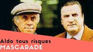 getlinkyoutube.com-Aldo tous risques - Mascarade