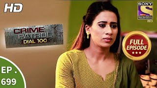 Crime Patrol Dial 100  -  Ep 699 -  Full Episode  - 25th January, 2018